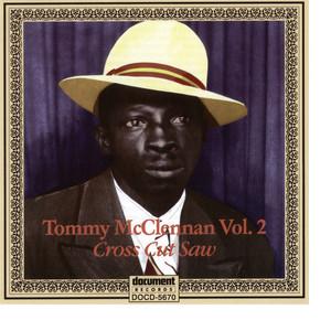 """Tommy McClennan Vol. 2 """"Cross Cut Saw"""" album"""