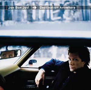 Destination Anywhere - Bon Jovi