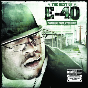 The Best of E-40: Yesterday, Today and Tomorrow Albumcover