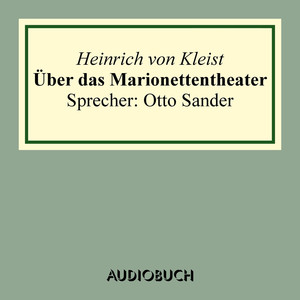 Über das Marionettentheater Audiobook