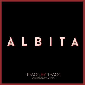 Albita - Track by Track album