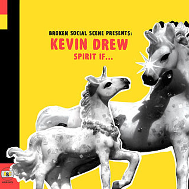 Kevin Drew Spirit If... (Broken Social Scene Presents: Kevin Drew) album cover