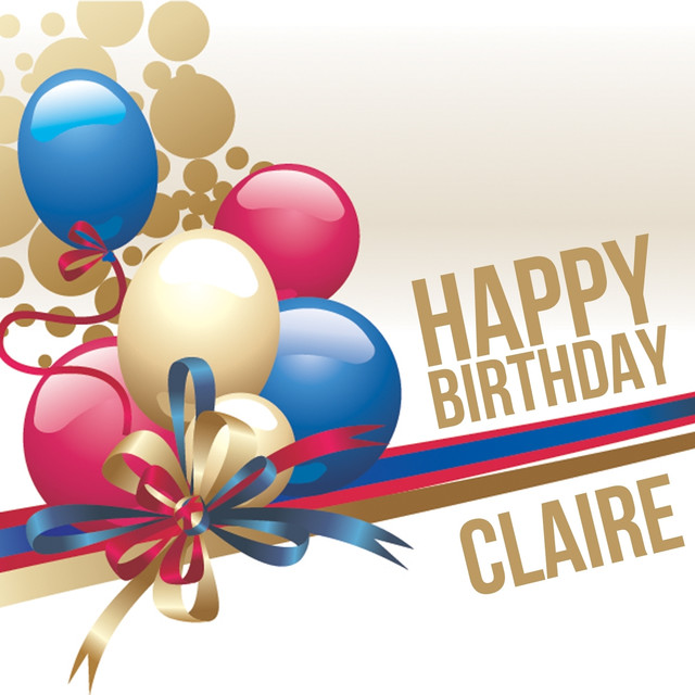 happy birthday claire Happy Birthday Claire, a song by The Happy Kids Band on Spotify happy birthday claire