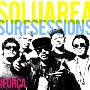 Soluarea, Surf Sessions Força cover