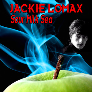 Sour Milk Sea - The Early Collection