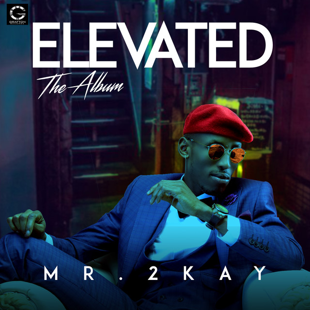 Album cover for Elevated by Mr. 2Kay