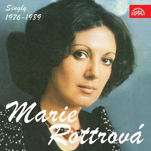 Marie Rottrová - Singly 1976-1989