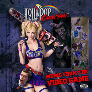 Lollipop Chainsaw: Music from the Video Game album