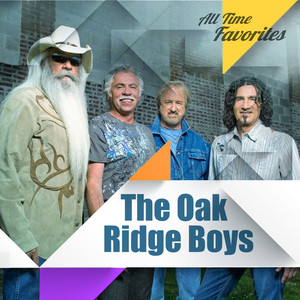 All Time Favorites: The Oak Ridge Boys