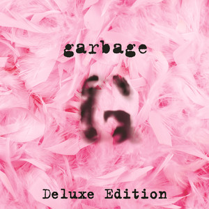 Garbage (20th Anniversary Deluxe Edition/Remastered) album