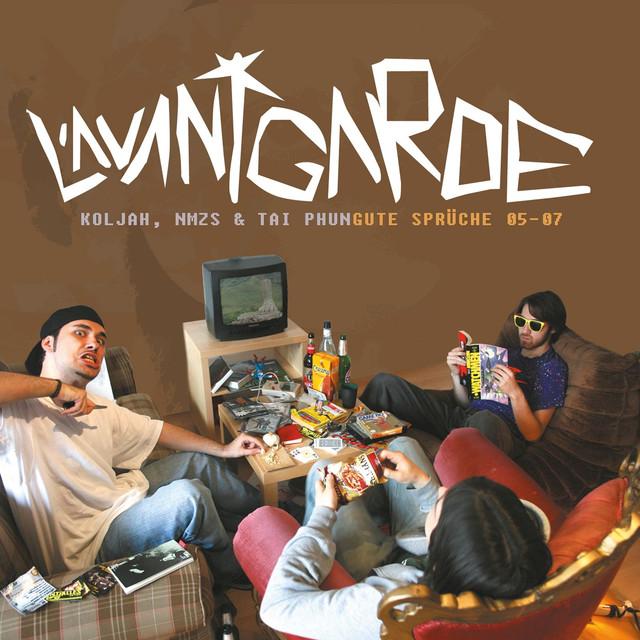 Koljah, NMZS & Tai Phun – L'avantgarde: Gute Sprüche 05 07 on Spotify