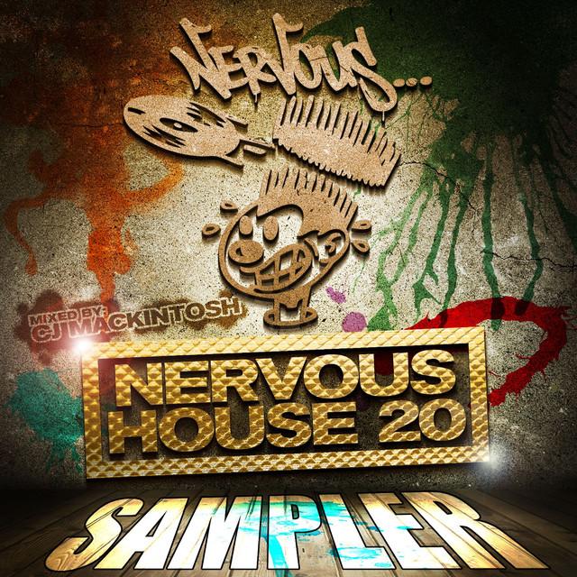 Nervous House 20 - CJ Mackintosh - Sampler