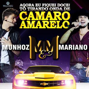 Camaro Amarelo - Single - Munhoz E Mariano