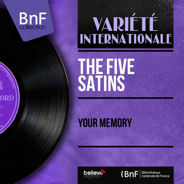 Your Memory (Mono Version) by The Five Satins on Spotify