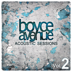 Acoustic Sessions: Vol. 2 - Boyce Avenue