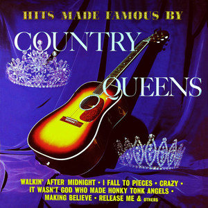 Hits Made Famous by Country Queens (Remastered from the Original Master Tapes) album