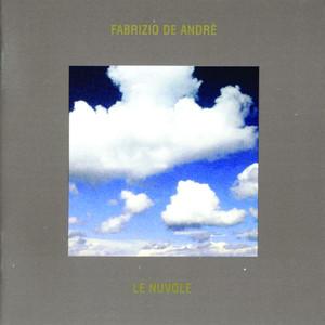 Le Nuvole - Fabrizio De Andrè