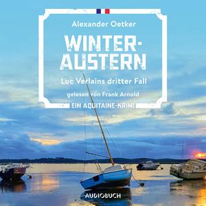 Winteraustern - Luc Verlain 3 (Ungekürzt) Audiobook