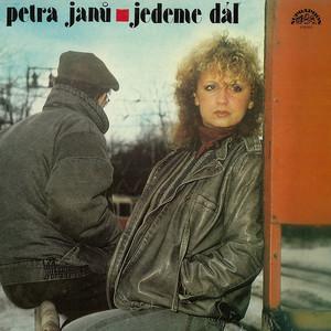 Petra Janů - Jedeme dál (pův.LP+bonusy)