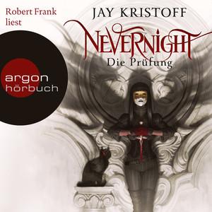 Nevernight - Die Prüfung (Autorisierte Lesefassung)