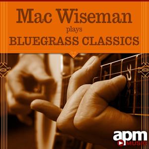 Mac Wiseman Plays Bluegrass Classics album