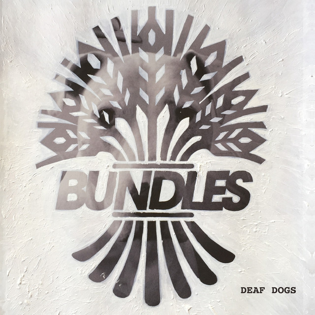 Album cover for Deaf Dogs by Bundles