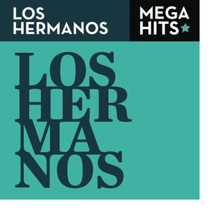 Mega Hits - Los Hermanos - Los Hermanos