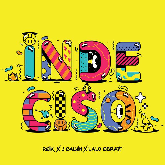 J Balvin & Lalo Ebratt & Reik - Indeciso cover
