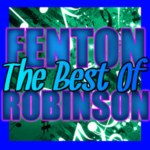 The Best of Fenton Robinson album
