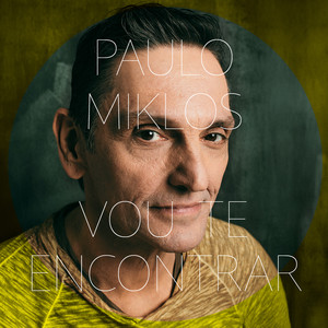 Vou Te Encontrar - Paulo Miklos