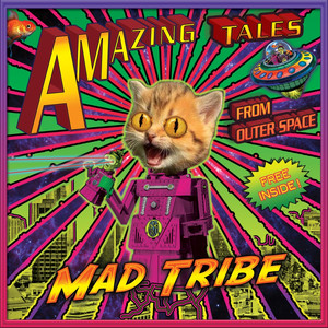 Out of This World by Mad Tribe
