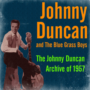 Johnny Duncan, The Blue Grass Boys St. James Infirmary cover
