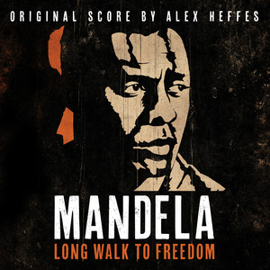 Mandela - Long Walk To Freedom (Original Score) Audiobook