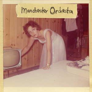 I'm Like a Virgin Losing a Child - Manchester Orchestra