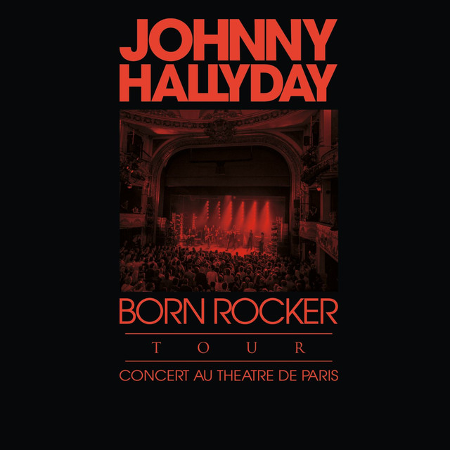 Born Rocker Tour (Live au Théâtre de Paris)