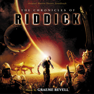 The Chronicles Of Riddick (Original Motion Picture Soundtrack) album