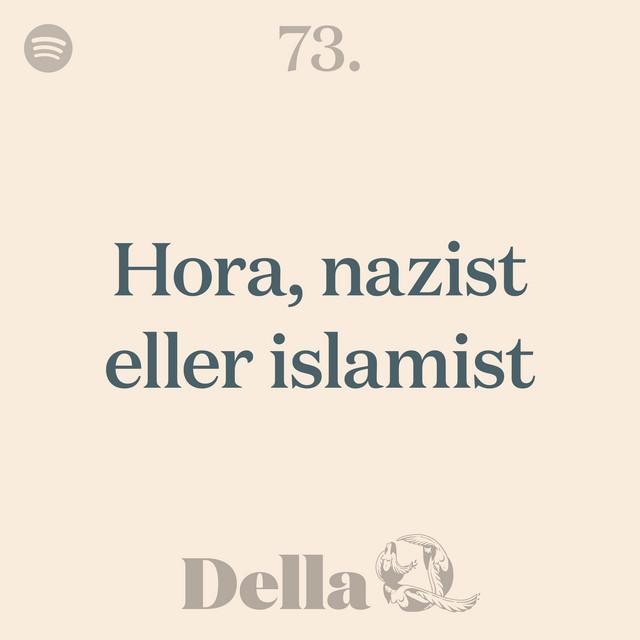 73. Hora, nazist eller islamist