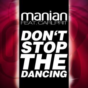 Don't Stop The Dancing (Remixes) album