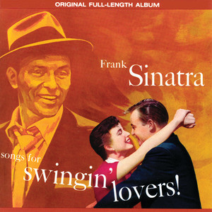 Songs For Swingin' Lovers! (Remastered) album
