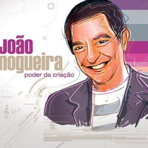 João Nogueira As Forças da Natureza cover