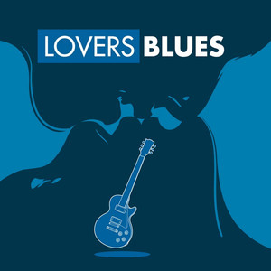 Lovers Blues