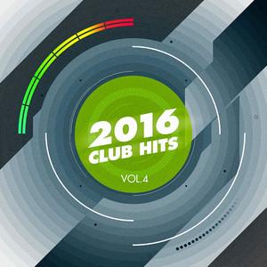 2016 Club Hits, Vol. 4 album