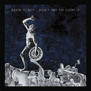 Don't Try To Fight It album