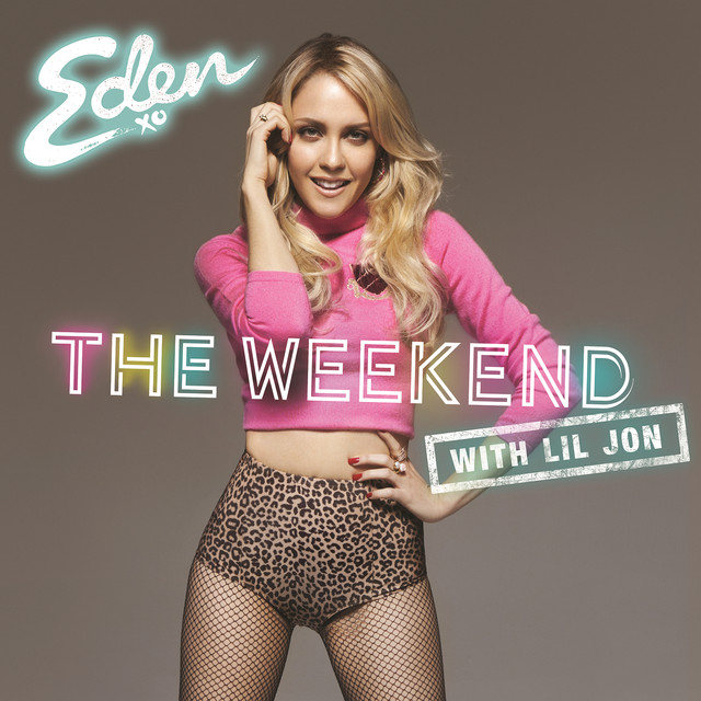 The Weekend (with Lil Jon)