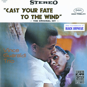 Cast Your Fate To The Wind: Jazz Impressions Of Black Orpheus (Remastered) Albümü