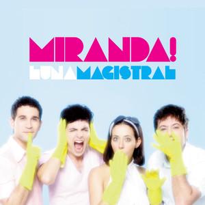 Luna Magistral - Miranda!