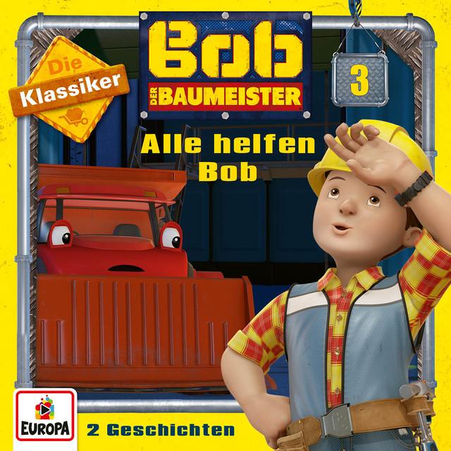 03 - Alle helfen Bob (Die Klassiker) Cover