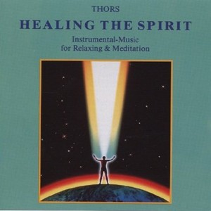 Healing the Spirit: Music for Relaxation Albumcover