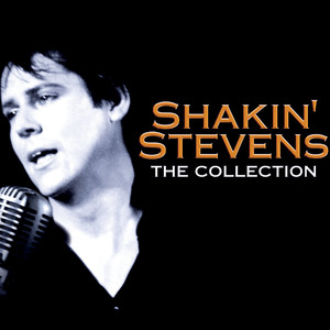 Shakin' Stevens - The Collection album