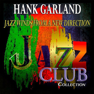 Jazz Winds from a New Direction (Jazz Club Collection) album